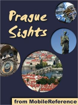 Prague Sights: a travel guide to the top 25 attractions in Prague, Czech Republic