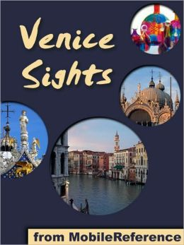 Venice Sights: a travel guide to the top 45 attractions in Venice, Italy