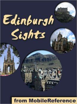 Edinburgh Sights: a travel guide to the top 25 attractions in Edinburgh, Scotland