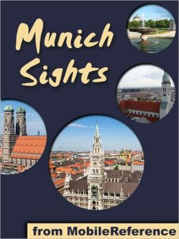 Munich Sights: a travel guide to the top 30 attractions in Munich, Germany