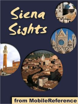 Siena Sights: a travel guide to the top 20 attractions in Siena, Tuscany, Italy