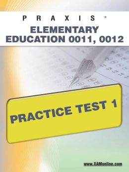 PRAXIS Elementary Education 0011, 0012 Practice Test 1