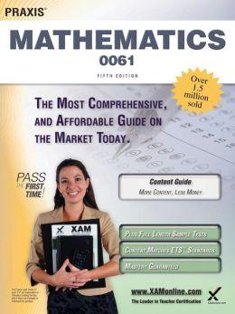 Praxis II Mathematics 0061 Teacher Certification Study Guide Test Prep
