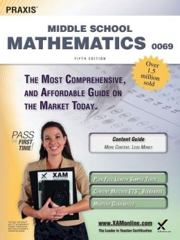 Praxis II Middle School Mathematics 0069 Teacher Certification Study Guide Test Prep