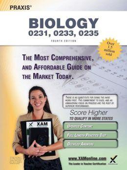 Praxis Biology 0231, 0233, 0235 Teacher Certification Study Guide Test Prep