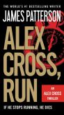 Book Cover Image. Title: Alex Cross, Run, Author: James Patterson