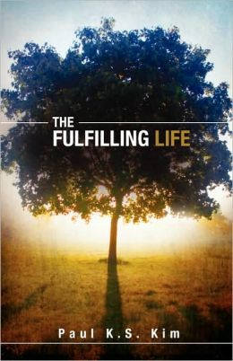 The Fulfilling Life