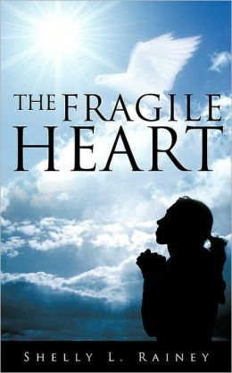 The Fragile Heart