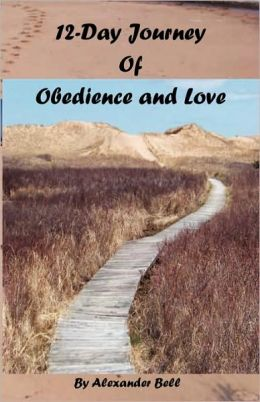 12-Day Journey Of Obedience And Love
