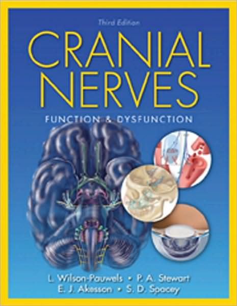 Cranial Nerves: Function and Dysfunction
