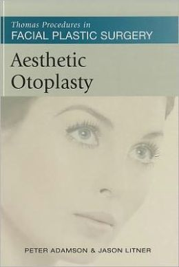 Aesthetic Otoplasty: Thomas Procedures in Facial Plastic Surgery