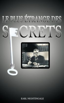 Le Plus Etrange Des Secrets / The Strangest Secret