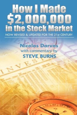 How I Made $2,000,000 in the Stock Market: Now Revised and Updated for the 21st Century