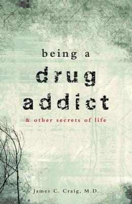 Being a Drug Addict