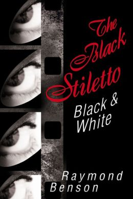 The Black Stiletto: Black & White: A Novel