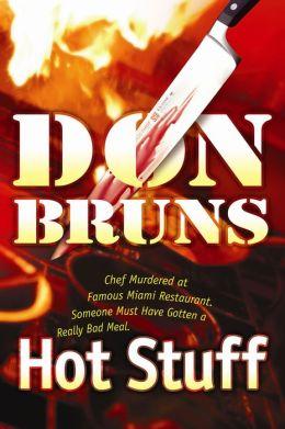 Hot Stuff: A Novel