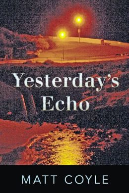 Yesterday's Echo: A Novel