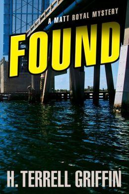Found (Matt Royal Series #8)