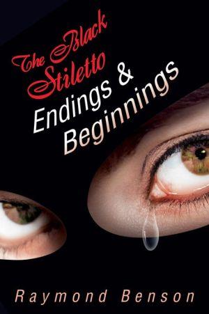 The Black Stiletto: Endings & Beginnings