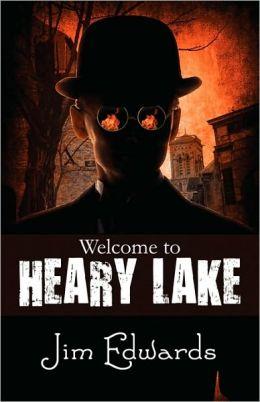 Welcome To Heary Lake