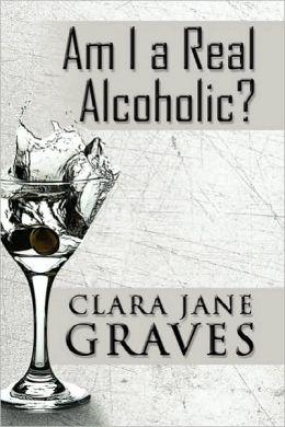 Am I A Real Alcoholic?