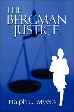 The Bergman Justice