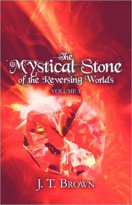 The Mystical Stone Of The Reversing Worlds