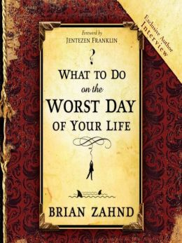 What to Do on the Worst Day of Your Life