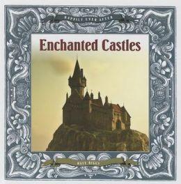 Enchanted Castles