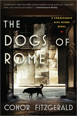 The Dogs of Rome (Commissario Alec Blume Series #1)