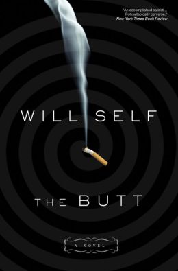 The Butt: A Novel