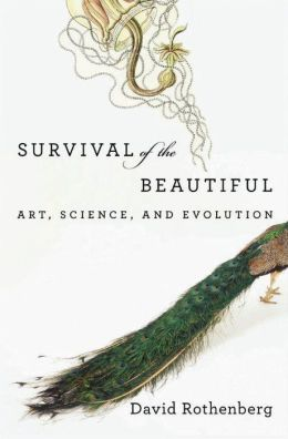 Survival of the Beautiful: Art, Science, and Evolution