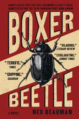 Boxer, Beetle: A Novel