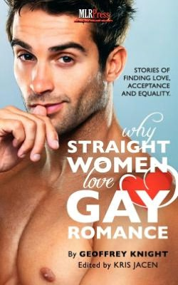 Why Straight Woment Love Gay Romance