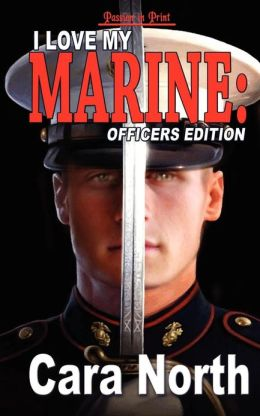 I Love My Marine: Officers Edition