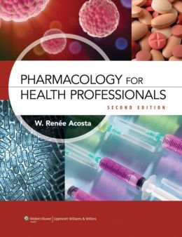 Pharmacology for the Health Professions