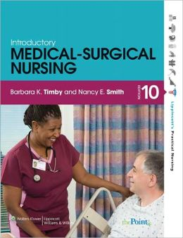 Timby: Introductory Medical-Surgical Nursing 10e and Workbook Package