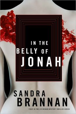In the Belly of Jonah (Liv Bergen Series #1)