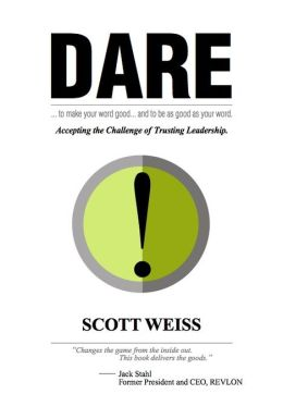 Dare: Accepting the Challenge of Trusting Leadership