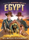 Book Cover Image. Title: Travels with Gannon and Wyatt:  Egypt, Author: Patti Wheeler