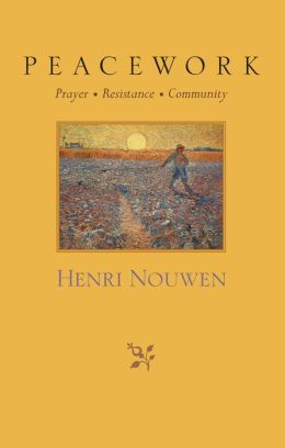 Peacework: Prayer + Resistance + Community