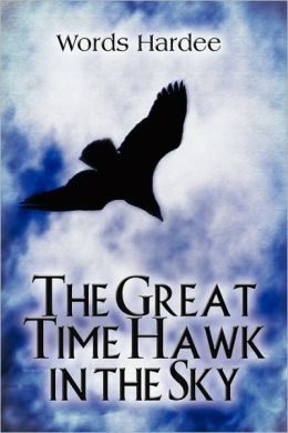 The Great Time Hawk In The Sky