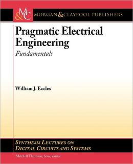 Pragmatic Electrical Engineering