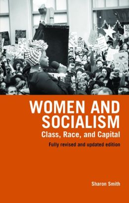 Women and Socialism: Updated Edition: Essays on Women's Liberation