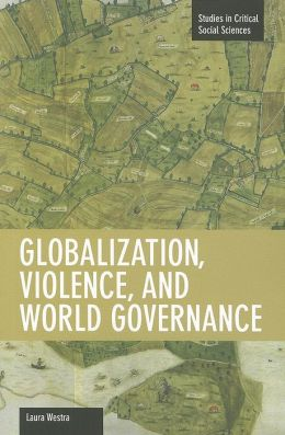Globalization, Violence and World Governance