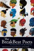 Book Cover Image. Title: The BreakBeat Poets:  New American Poetry in the Age of Hip-Hop, Author: Kevin Coval