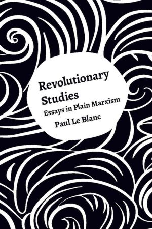 Revolutionary Studies: Theory, History, People