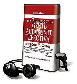 Los 7 habitos de la gente altamente efectiva (The Seven Habits of the Highly Effective People) [With Earbuds]