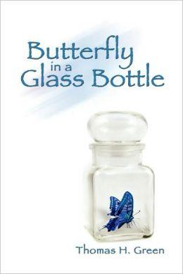 Butterfly In A Glass Bottle
