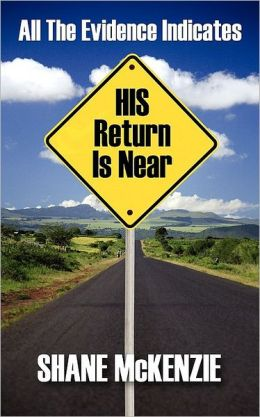 All The Evidence Indicates His Return Is Near